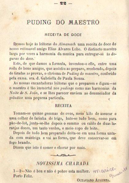 Receita enviada pelo seu pai, maestro Elias Álvares Lobo para o Almanaque de S. Paulo, mostra a contribuição dos campineiros não só na música e na cultura, mas também na arte da culinária.