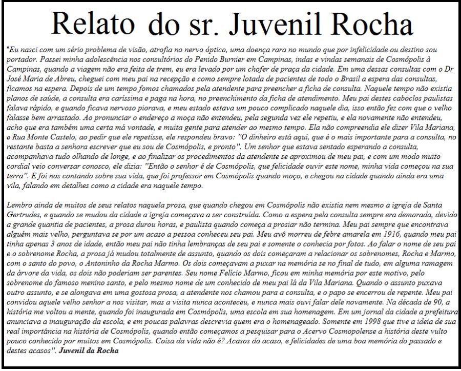 Relato do Sr. Juvenil Rocha